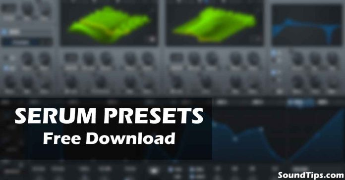 Serum Presets & Soundbanks Free Download | SoundTips